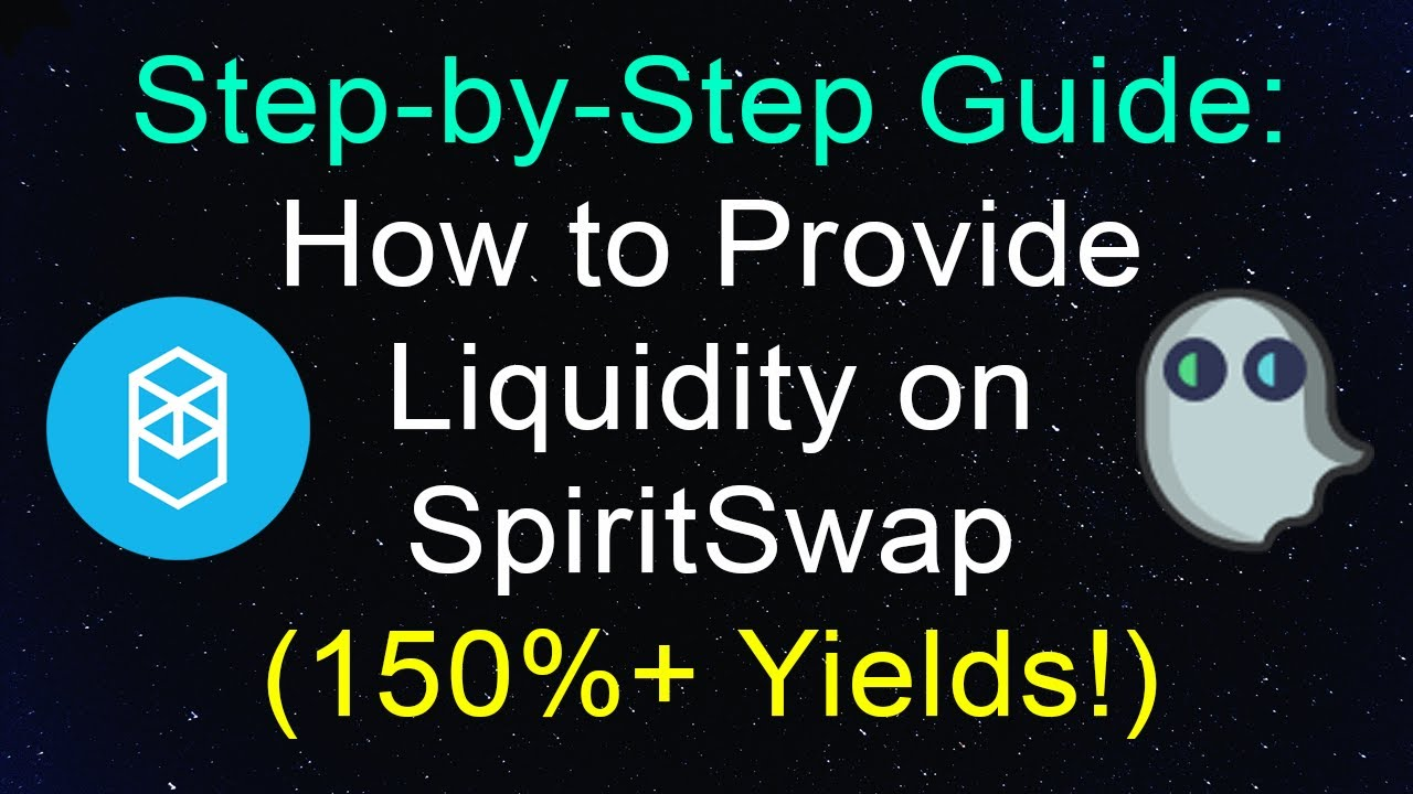 Step-by-Step Guide: How to Yield Farm on SpiritSwap and Earn 150%+ APR
