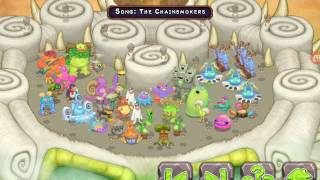 My singing monsters song ep 6 chainsmokers closer