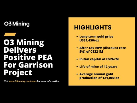 O3 Mining Delivers Positive PEA for Garrison Project