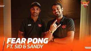 Fear Pong with Sandy and Sid | IPL 2021 | SRH