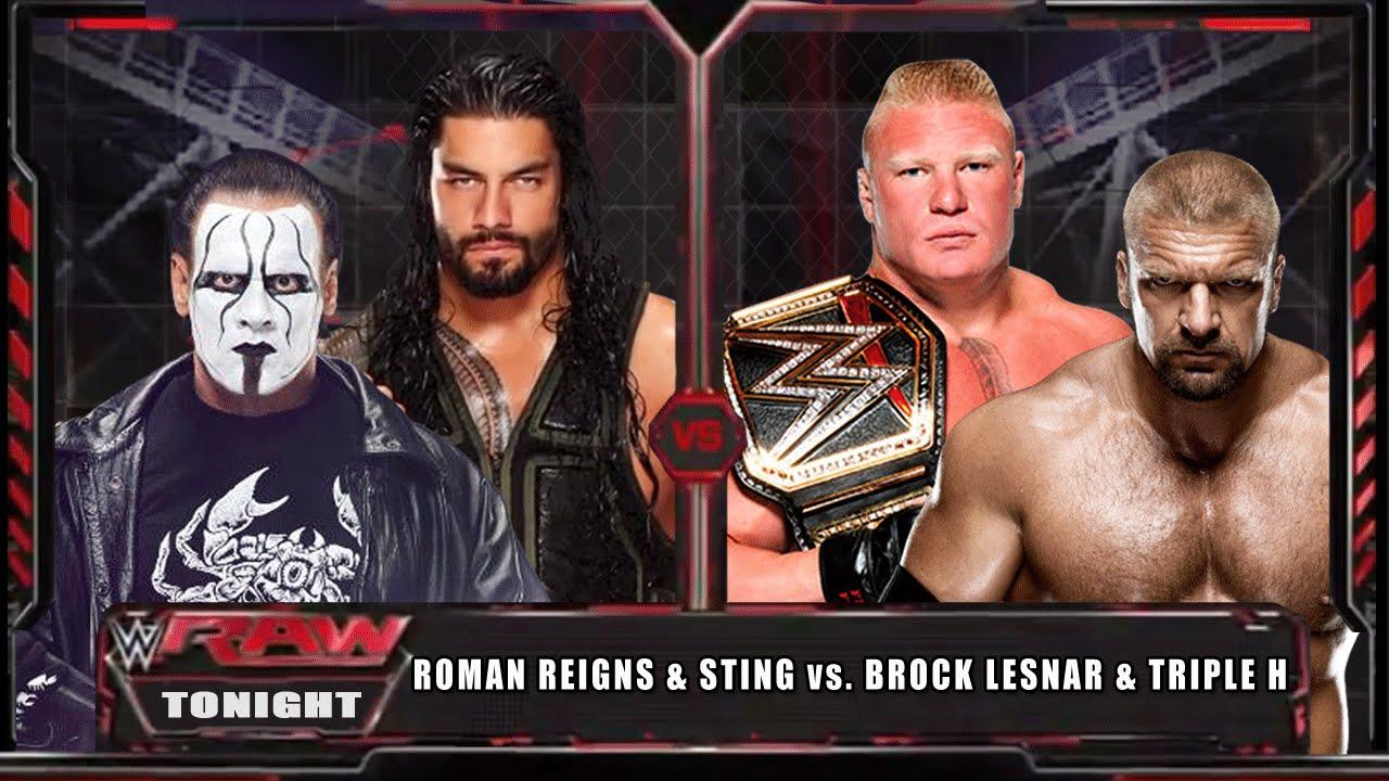 Wwe Raw 15 Roman Reigns Sting Vs Brock Lesnar Triple H Wwe Raw Full Match Hd Youtube