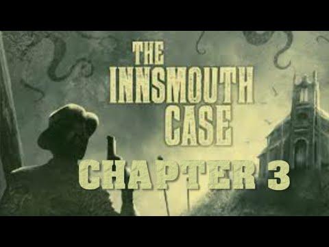 The Innsmouth Case - Chapter 3 |