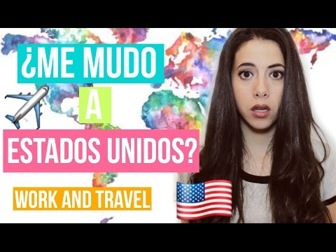 ¿Me mudo a Estados Unidos? - Experiencia Work and Travel