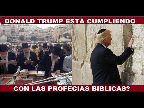DONALD TRUMP ESTA CUMPLIENDO CON LAS PROFECIAS AL MOVER LA EMBAJADA A JERUSALEN?