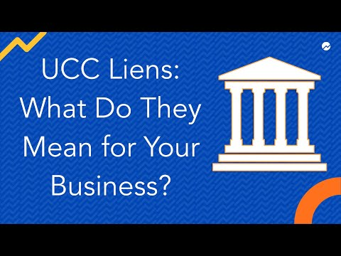 UCC Liens: What Do They Mean For Your Business?