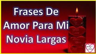 Frases De Amor Para Mi Novia Largas Y Bonitas - Poemas Para Mi Novia - Amor Entre Lineas