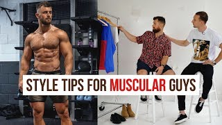 How to Dress Stylish for Muscular Guys | Men's Fashion Tips | ft. Nathan McCallum