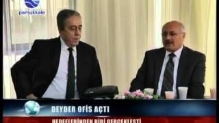 DEYDER OFİS AÇTI..