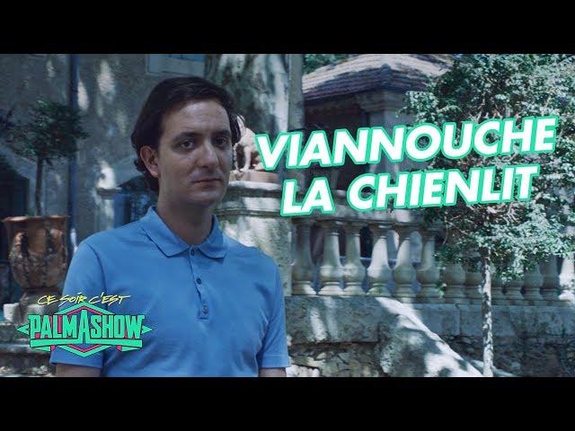 """Viannouche """"La Chienlit"""" - Palmashow"""