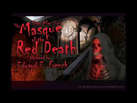 The Masque of the Red Death by Edgar Allan Poe, read by Edward E. French