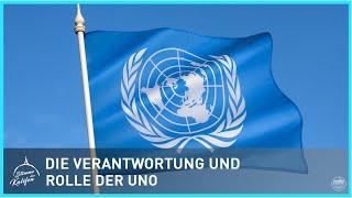 Die Verantwortung und Rolle der UNO | Stimme des Kalifen