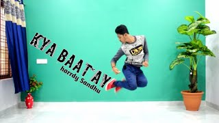 Kya baat ay / harrdy Sandhu / cover dance / choreography by Prateek Gupta