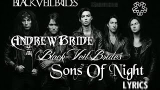 Sons Of Night - Black Veil Brides Lyrics