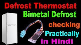 fridge bimetal thermostat how to check defective ya good learn in Hindi