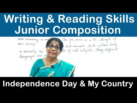 Independence Day & My Country  || Writing & Reading Skills || Junior Composition