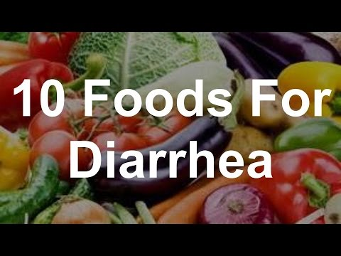 10 Foods For Diarrhea - Best Foods For Diarrhea