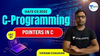 Pointers in C   Lec 1   C Programming   GATE CS 2022   Vikram Chauhan