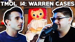 The Warren Cases (TMOL Podcast #14)