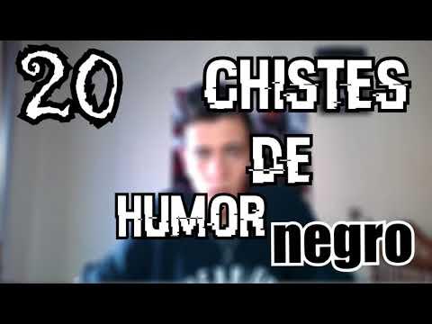 TOP 20 CHISTES de HUMOR NEGRO