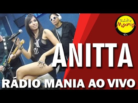 🔴 Radio Mania - Anitta - Show das Poderosas