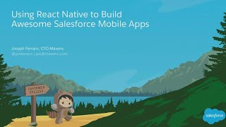 Using React Native to Build Awesome Salesforce Mobile Apps