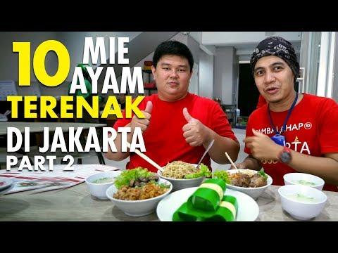 10 MIE AYAM TERENAK di JAKARTA FT. DADDY KULINER (PT. 2)
