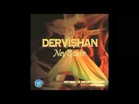 Ney Bender Dervishan (Sufi music) divine - divine religions Naz Music