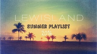 Lewisland - Summer Playlist  Indie FolkPopSoulRock