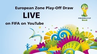 REPLAY: Brazil 2014 - European qualifying play-off draw