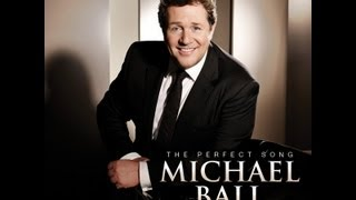 Michael Ball - The Perfect Song