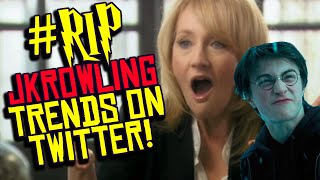 JK Rowling Canceled SO HARD on Twitter That #RIPJKRowling Trends?!