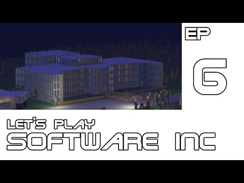 Let's Play Software Inc - Episode 6 - Fortune et nouveau (grand) bâtiment.