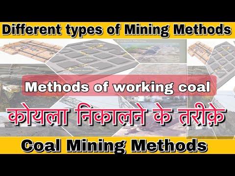 Types Of Mining Methods || Coal Mining Methods