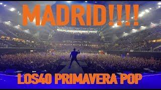 MADRID I LOS40 PRIMAVERA POP  - OSCAR MARTINEZ