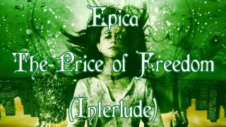 Epica~ The Price of Freedom {Interlude}