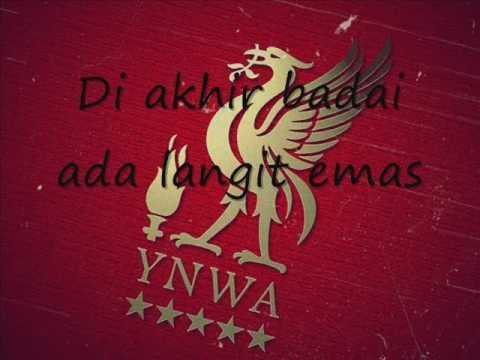YOU'LL NEVER WALK ALONE LYRIC (BAHASA INDONESIA) LIVERPOOL THEME SONG