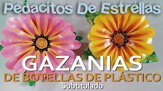 GAZANIAS hechas con botellas de plástico. MANUALIDADES RECICLADAS (subtitulado)