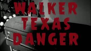 Bokassa - Walker Texas Danger