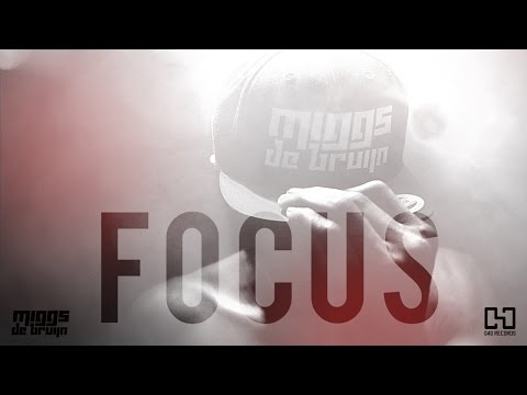 Miggs De Bruijn - Focus (Prod. by shvndyy)