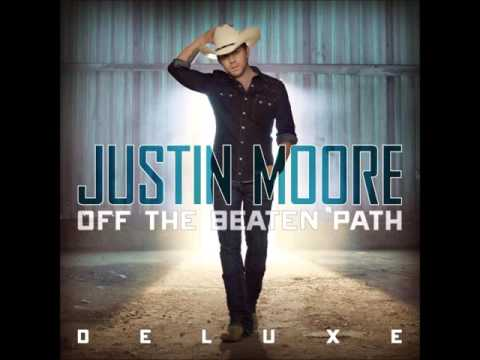 Justin Moore   Thats How I Know You Love Me