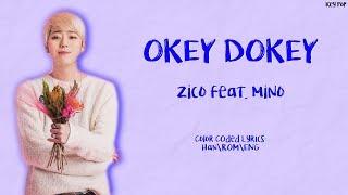 Mino ft Zico Okey Dokey Color Coded Lyrics Han Rom Eng