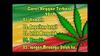 Kemarin  Kumpulan Cover Reggae  indonesia terbaru 2019 paling top
