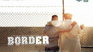 BORDER MALAYALAM SHORT FILM 2015