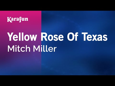 Karaoke Yellow Rose Of Texas - Mitch Miller *