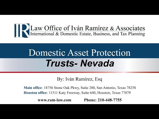 Domestic Asset Protection Trusts - Nevada