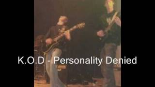 K.O.D - Demo - Worthless & Personality Denied