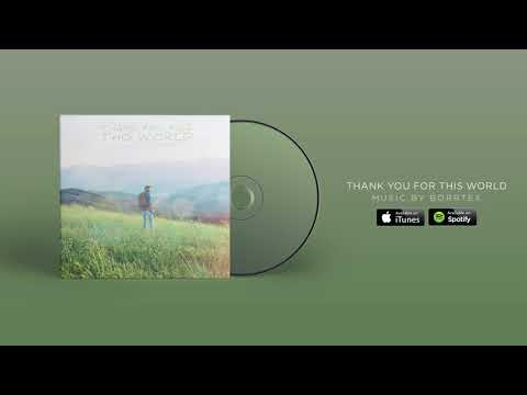 Borrtex - Thank You For This World (Official Audio)