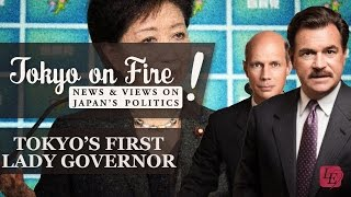 Tokyo's First Lady Governor | Tokyo on Fire