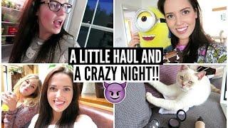 A Little Haul & A Crazy Night!
