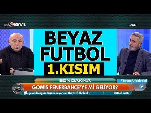 (..) Beyaz Futbol 18 Kasım 2018 Kısım 1/4 - Beyaz TV